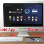 Best Android App Emulators for Windows and Mac PC