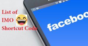 The List of Facebook IMO Shortcut code Keyboard Keys