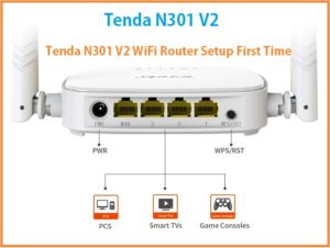 Tenda N301 v2 Wireless Router Setup and Configuration First time