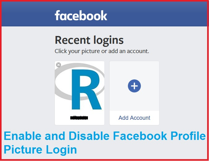 How to Enable and Disable Facebook Profile Picture Login