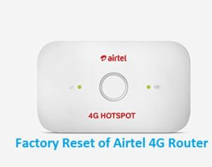 How to Factory Reset Airtel 4G Hotspot router