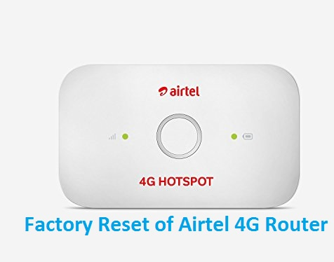 Reset Airtel 4G Hotspot if Forgot Password