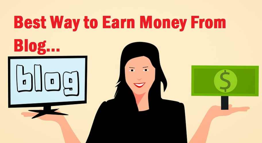 Best Ways to Monetize Your Blog and Make Money Online