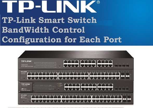TP-link L2 Managed Switch Bandwidth limit setup
