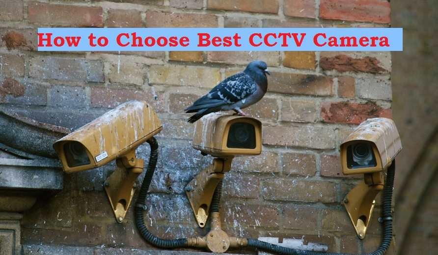 A beginner's guide to choosing CCTV surveillance cameras