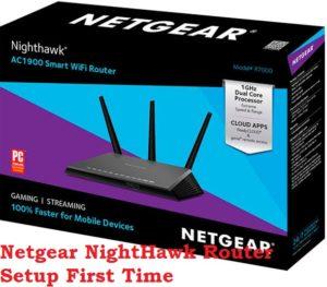 Netgear Nighthawk ac1900 router setup first time