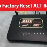 factory reset act router